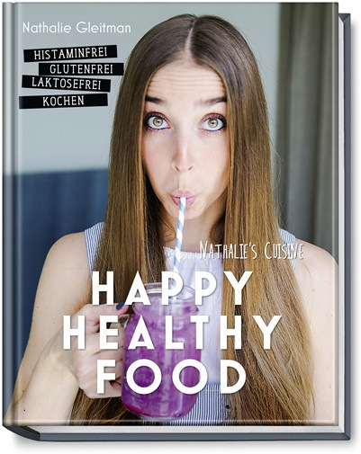 Nathalie Gleitman - Happy Healthy Food
