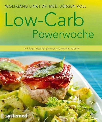 Wolfgang Link | Dr. med. Jürgen Voll - Low-Carb-Powerwoche