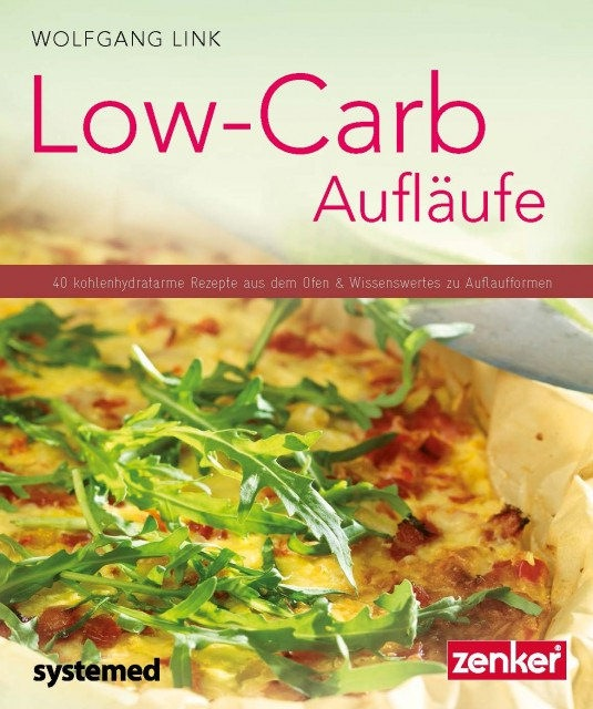 Wolfgang Link - Low-Carb-Aufläufe