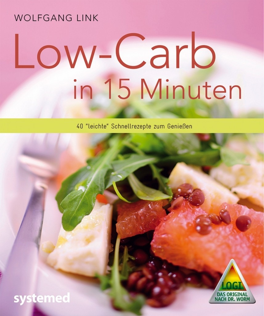 Wolfgang Link - Low-Carb in 15 Minuten
