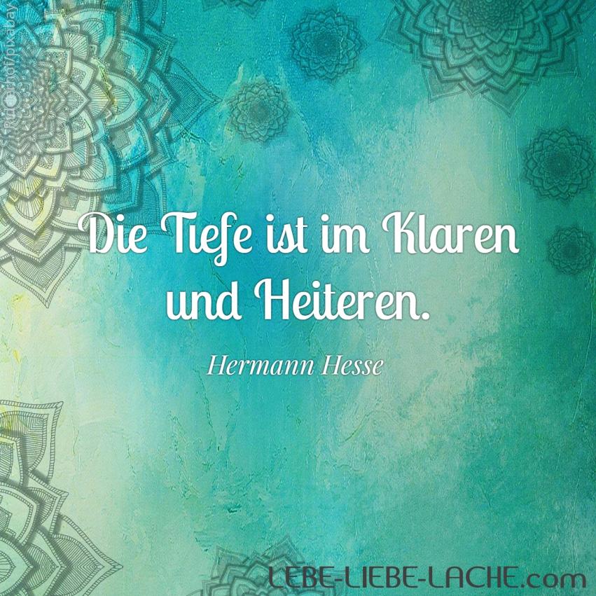 Hermann Hesse Zitate Liebe Hermann Hesse Zitat Geduld